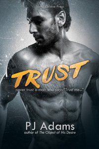 Trust: A London gangland romantic suspense novel by PJ Adams (romantic suspense, bad boy, new adult, romance, london, crime family, russian, hitman, racy, gang, heist, second chance, organized crime, thriller, mystery, mysterious past, english, gangster, fighting, brothers, dangerous lover, gangland, england, crimelord, mob, mobster, caper, boxing, mixed martial arts, cage fight, alpha male, international, british, kray, murder, noir, mafia, vengeful, urban, crook, sexy villain)